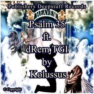 Psalm 35 ft. dRem TGI